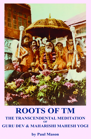 'Roots Of TM: The Transcendental Meditation Of Guru Dev & Maharishi Mahesh Yogi'